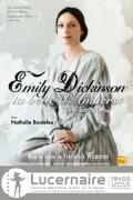 Emily Dickinson, la belle d'Amherst