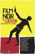 Film noir au Louxor