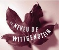 Le Neveu de Wittgenstein