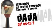 EXPOSITION DADA AU CENTRE POMPIDOU