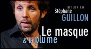 INTERVIEW DE STEPHANE GUILLON