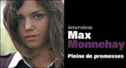 INTERVIEW DE MAX MONNEHAY