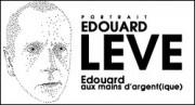 PORTRAIT D'EDOUARD LEVE