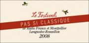 FESTIVAL DE RADIO FRANCE ET MONTPELLIER LANGUEDOC-ROUSSILLON 2008