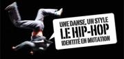 UNE DANSE, UN STYLE : LE HIP-HOP