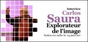 INTERVIEW DE CARLOS SAURA