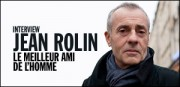 INTERVIEW DE JEAN ROLIN