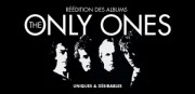 REEDITION DES ALBUMS DES ONLY ONES