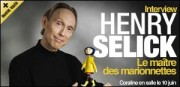 INTERVIEW DE HENRY SELICK