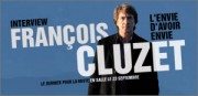 INTERVIEW DE FRANCOIS CLUZET
