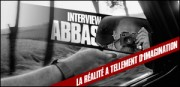 INTERVIEW D'ABBAS