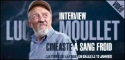 INTERVIEW DE LUC MOULLET