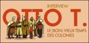 INTERVIEW DE OTTO T.