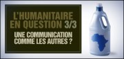 L'HUMANITAIRE EN QUESTION 3/3