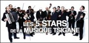 LES 5 STARS DE LA MUSIQUE TSIGANE