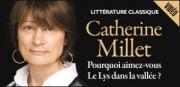 CATHERINE MILLET, POURQUOI AIMEZ-VOUS 'LE LYS DANS LA VALLÉE' ?