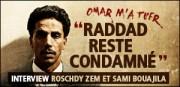 Roschdy Zem : « Raddad reste condamné »