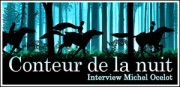 INTERVIEW MICHEL OCELOT