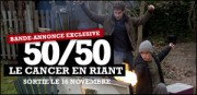 50/50 : LE CANCER EN RIANT