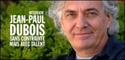 INTERVIEW DE JEAN-PAUL DUBOIS