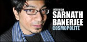 INTERVIEW DE SARNATH BANERJEE