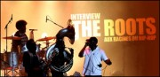 INTERVIEW DE THE ROOTS