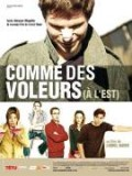 Comme des voleurs ( l&#039;Est)
