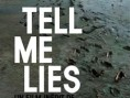 Tell me lies, version restaurée - Affiche - Tell me lies