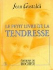 Le petit livre de la tendresse
