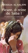 Pleure, ô reine de Saba