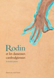 Rodin et les danseuses cambodgiennes