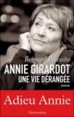 Annie Girardot, une vie dérangée