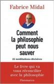 Comment la philosophie peut nous sauver