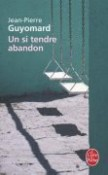 Un si tendre abandon