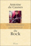 Dictionnaire amoureux du rock