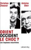 Orient/Occident : le choc ?