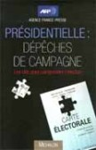 Prsidentielle : dpches de campagne