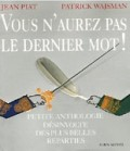 Vous n&#039;aurez pas le dernier mot ! 