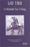 Le véritable Tao te king