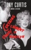 Certains laiment chaud et Marilyn