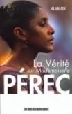 La Vérité sur Mademoiselle Pérec