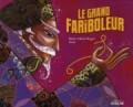 Le Grand Fariboleur